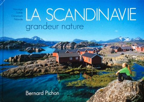 La Scandinavie grandeur nature